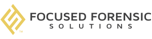 Focused Forensic Solutions
